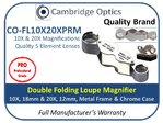 Dual Folding Loupe Magnifier Triplet 10X and 20X, 5 Element, 17mm and 12mm Diam. PRO